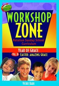 Workshop Zone Year 2, Vol. 8: Easter, Amazing Grace (Downloadable Product)