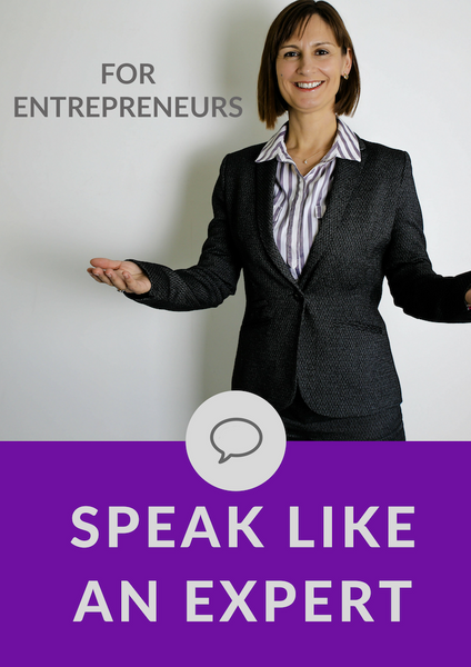 Speak Like An Expert (Entrepreneurs)