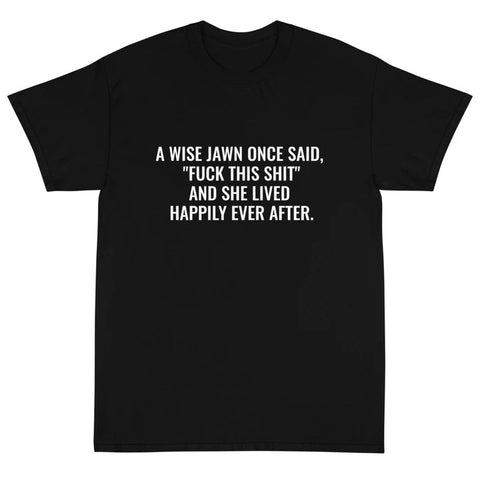 """A WISE JAWN"" TEE"