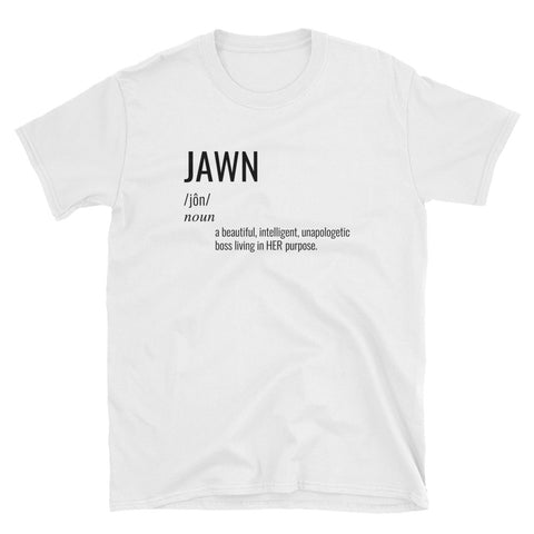 """WHAT'S A JAWN?"" TEE"