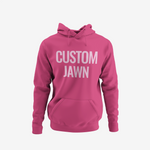 """CUSTOM JAWN"" HOODIE - *LIMITED EDITION*"