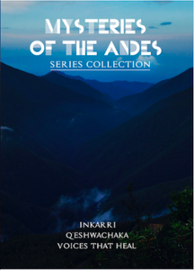 Mysteries of the Andes Box Set Collection of First Three Films - Inkarri, Q'eshwachaka, and Voices That Heal / Misterios de los Andes Colección de primeras tres películas: Inkarri, Q'eshwachaka y Voces Que Sanan