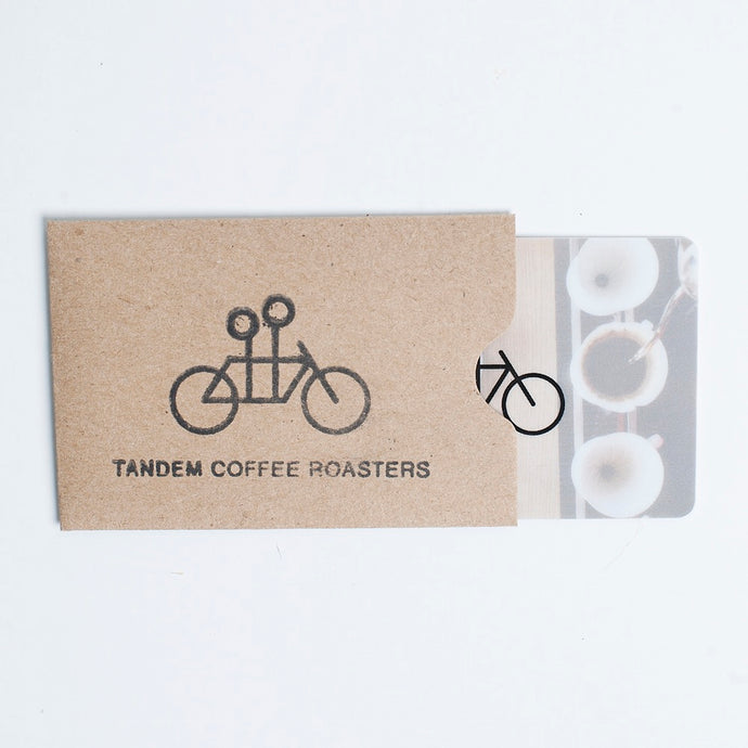 Gift Card (for brick and mortar Tandems)