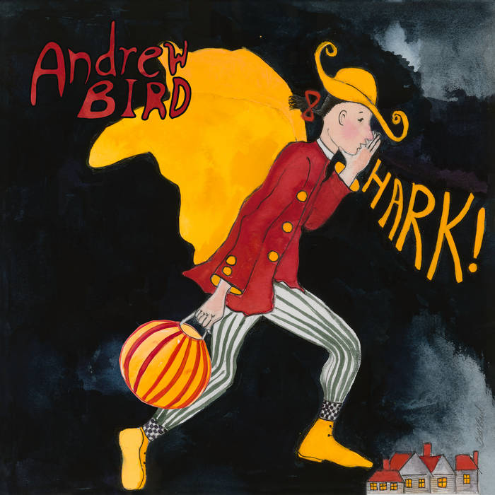 Andrew Bird - Hark! (Holiday Album)