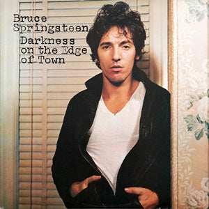 Bruce Springsteen and the E Street Band - Darkness on the Edge of Town