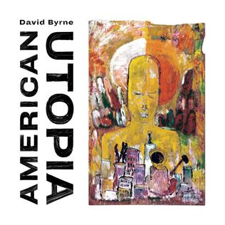 David Byrne - American Utopia