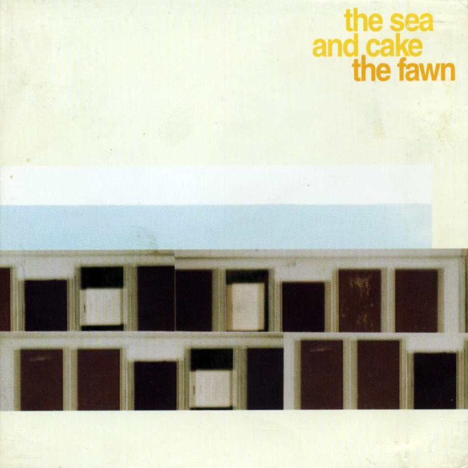 The Sea and Cake - The Fawn