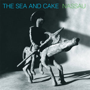 The Sea and Cake - Nassau (Blue/Green Vinyl)