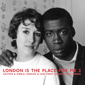 London is the Place for Me Vol 2