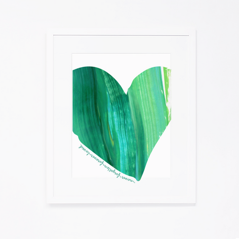 Never Forgotten, Forever Loved Art Print | Green Heart