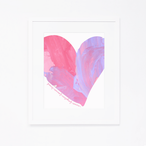 Never Forgotten, Forever Loved Art Print | Pink Heart