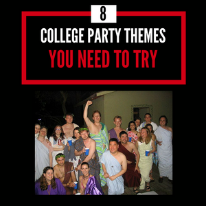 8 College Party Themes You Need to Try