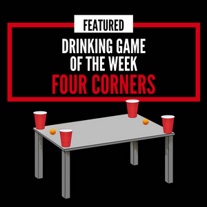 Four Corners Drinking Game