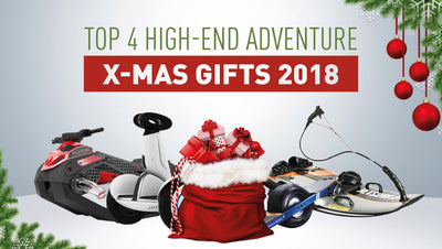 4 Best High-end Adventure Christmas gifts 2018