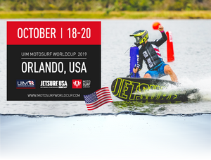 UIM MOTOSURF WORLDCUP 2019 ABOUT TO HIT the US ROUND