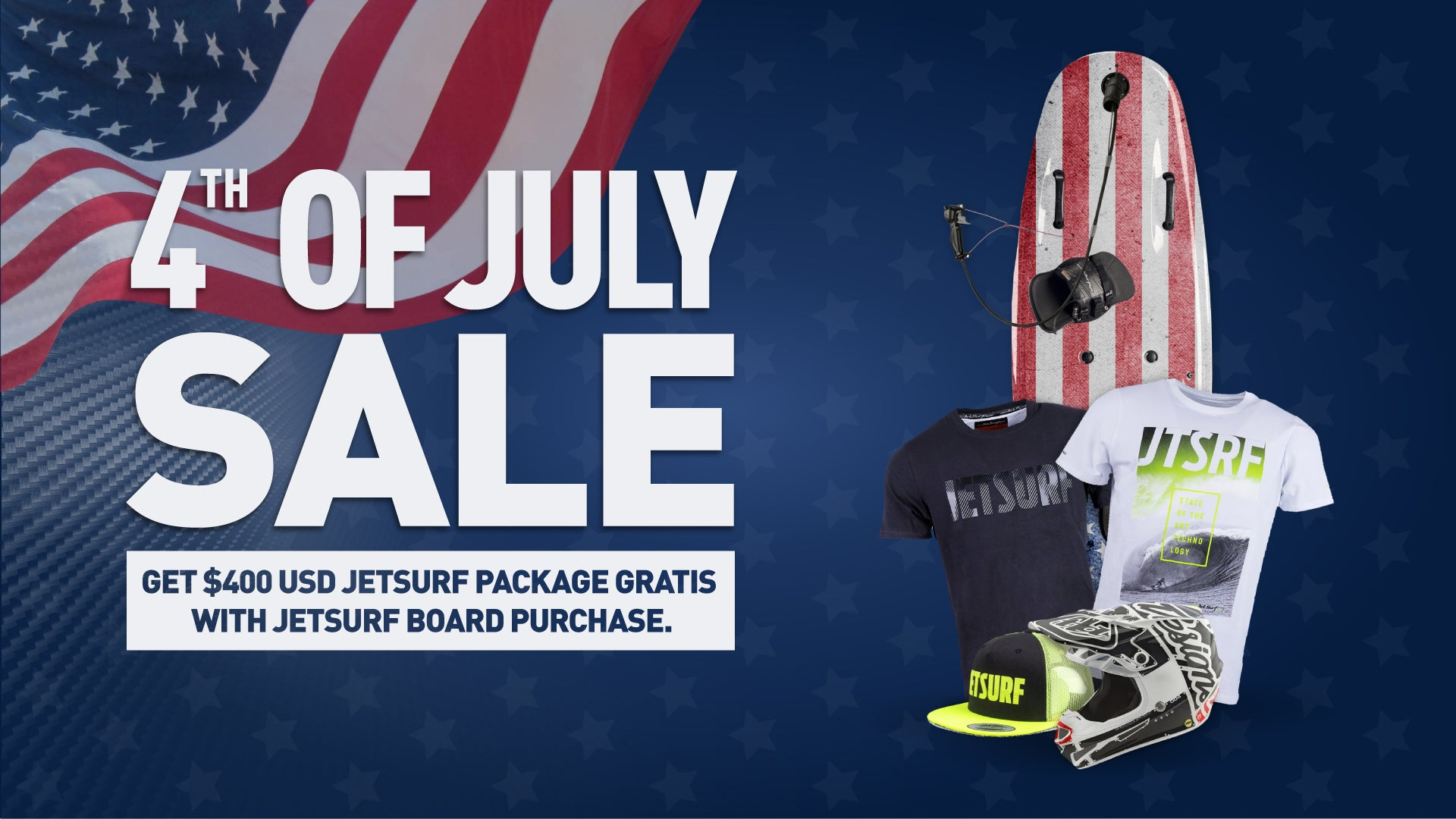 4th of July JetSurf deal