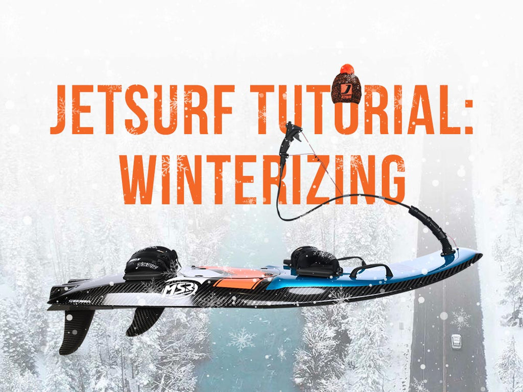 JetSurf tutorial: winterizing