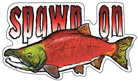 Spawn On Sockeye Salmon Vinyl Sticker