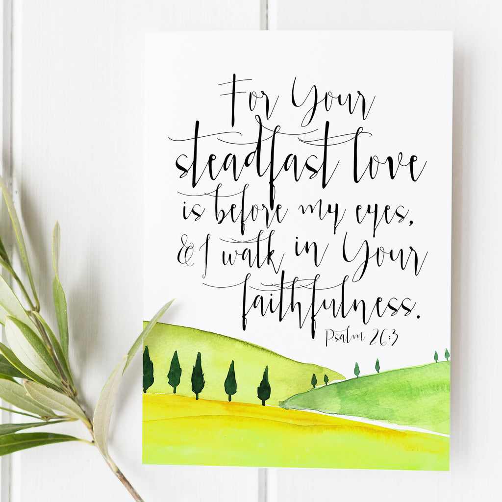 Psalm 26:3 - Your Steadfast Love