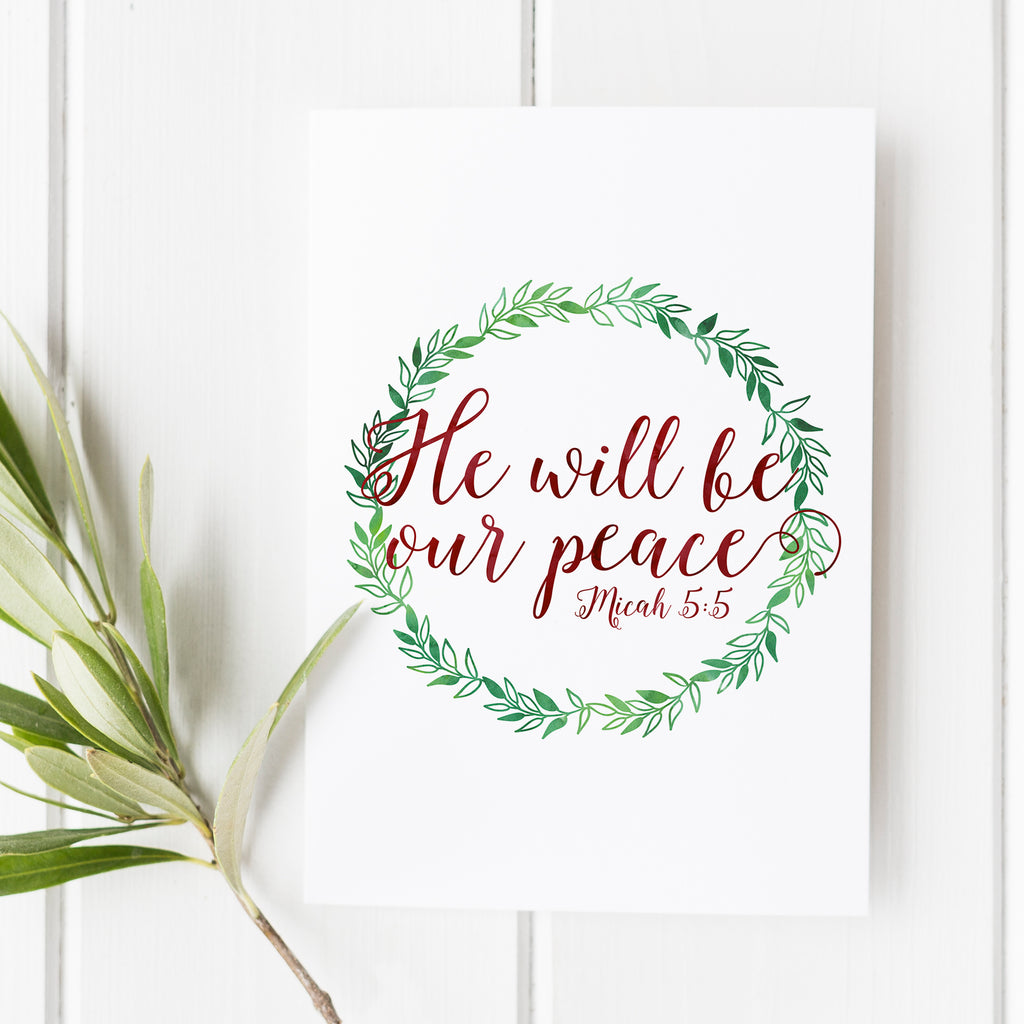 Micah 5:5 - He will be our peace