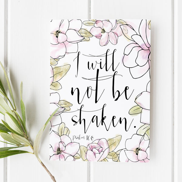 Psalm 16:8 - I Will Not Be Shaken