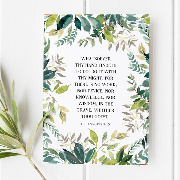 Ecclesiastes 9:10 - Whatsoever Thy Hand Findeth to Do - Bible Verse Print