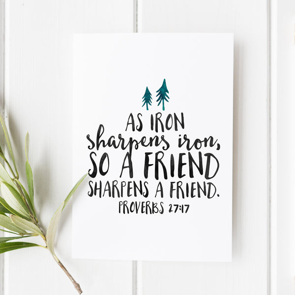 Proverbs 27:17 - As Iron Sharpens Iron