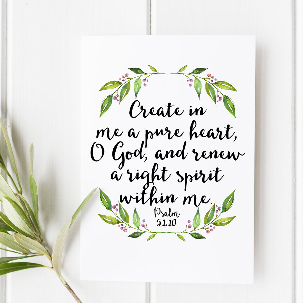 psalm 51 10 create in me a pure heart bible verse print snow