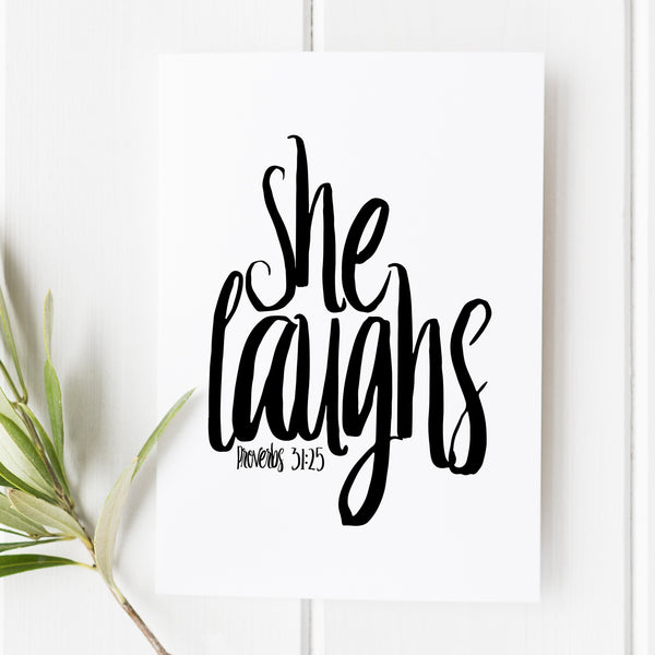 Proverbs 31:25 - She Laughs