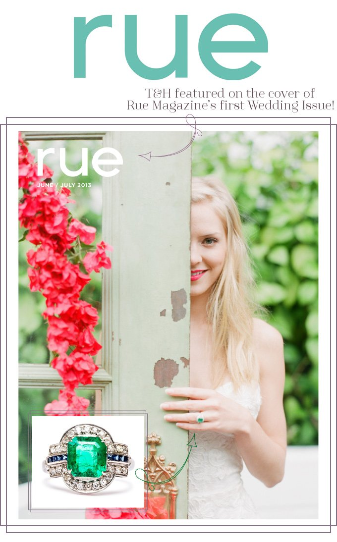 T&H Featured on the Cover of Rue Magazine!