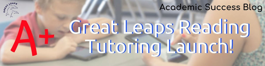 Great Leaps Reading Tutoring Launch