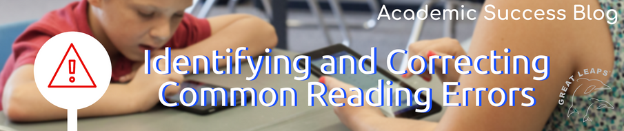 Identifying and Correcting Common Reading Errors