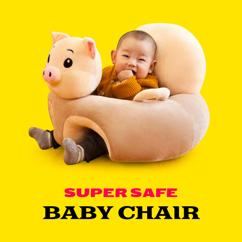 Super Safe Baby Chair