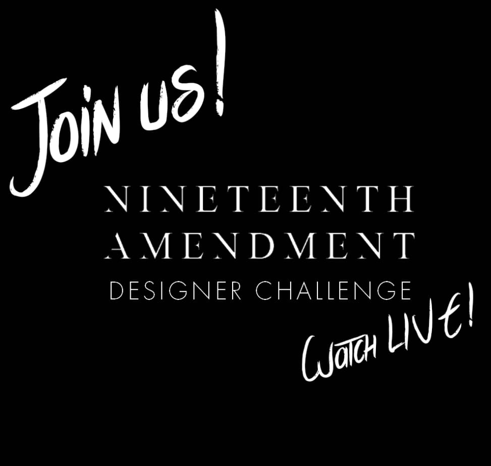Nineteenth Amendment Designer Challenge: 60 Days from Design to Delivery
