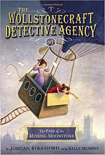 The Wollstonecraft Detective Agency: The Case of the Missing Moonstone - 9.5 stars