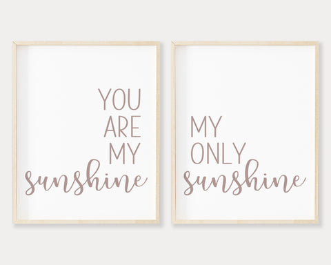 Mauve You Are My Sunshine My Only Sunshine Printable Wall Art, Digital Download