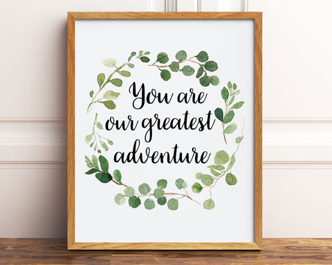 You Are Our Greatest Adventure Watercolor Greenery Wreath Printable Wall Art, Digital Download