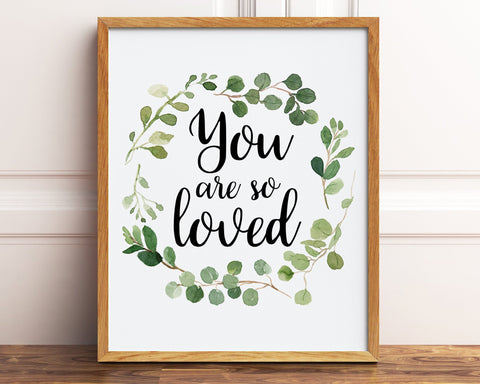 You Are So Loved Watercolor Greenery Wreath Printable Wall Art, Digital Download