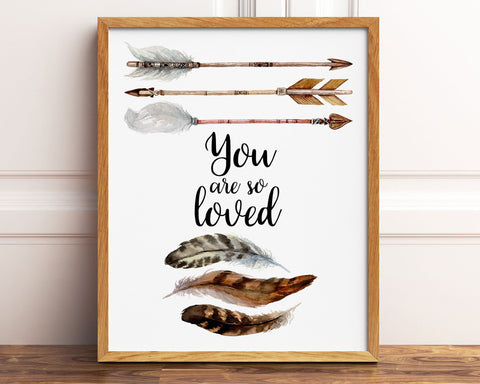 You Are So Loved Arrows and Feathers Printable Wall Art, Digital Download