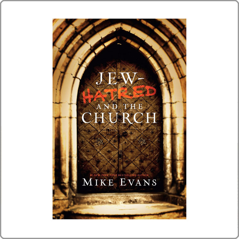 Jew Hatred and the Church by Mike Evans Paperback with FREE SHIPPING!