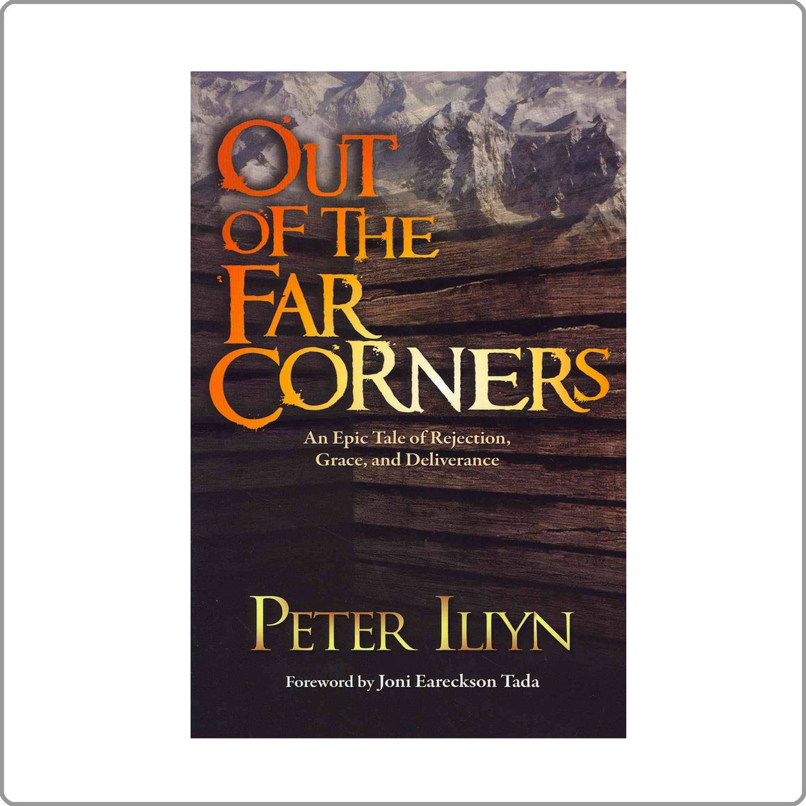 Out From The Far Corners By Peter Iliyn