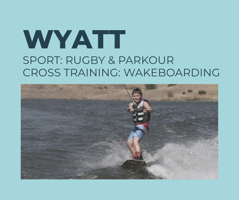 12 year old Wyatt is an athlete who loves parkour and rugby and uses wakeboarding as cross training to build different muscle groups.