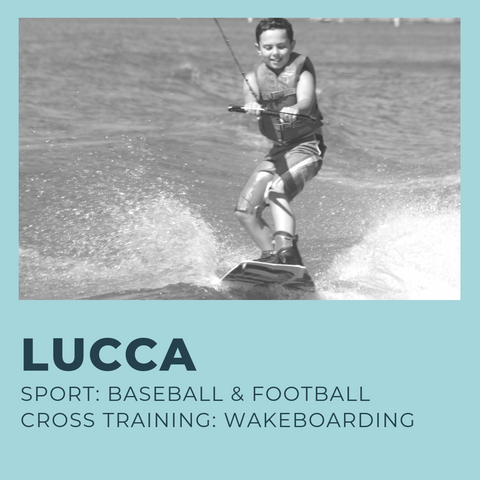 11 year old Lucca is a youth athlete who loves baseball and football and uses wakeboarding as cross training to build different muscle groups.