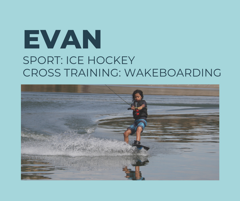 12-year old Evan is an amazing athlete and plays competitive hockey, soccer, and baseblal. He trains weekly with crossfit-like workouts, and he wakeboards to use to give his tired muscles a break and to change up his routine.