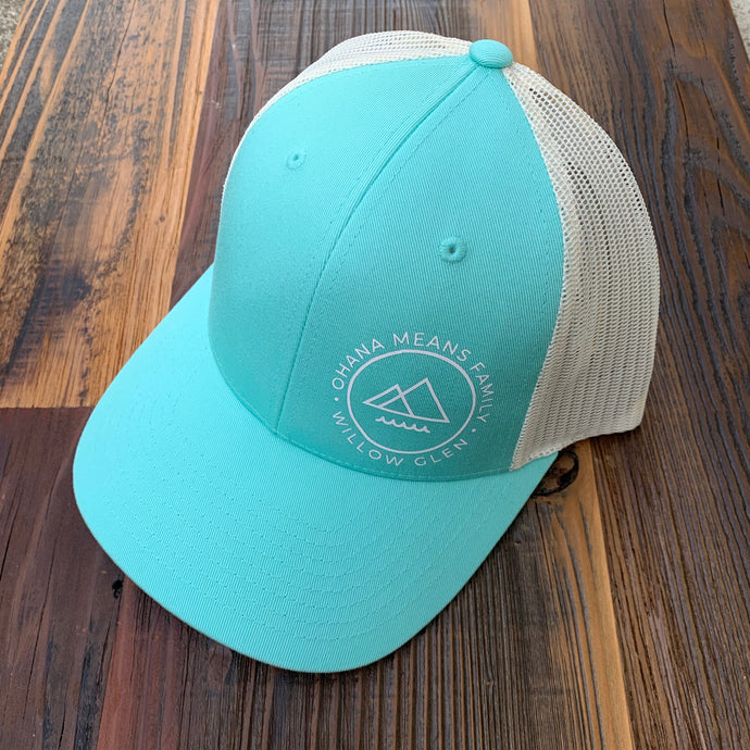 OHANA MEANS FAMILY Trucker Hat (choose Willow Glen or Campbell)