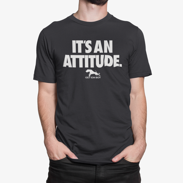 GETEMBOY It's An Attitude T-Shirt