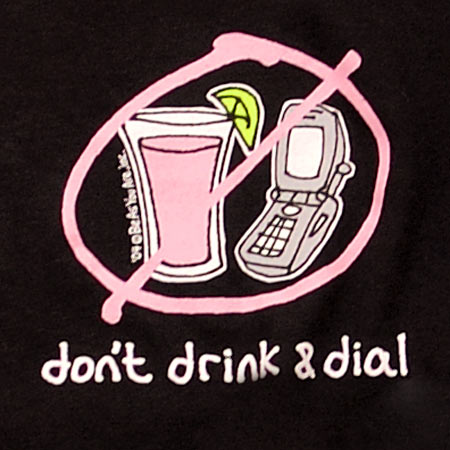 Don't Drink & Dial Long Sleeve T-Shirt