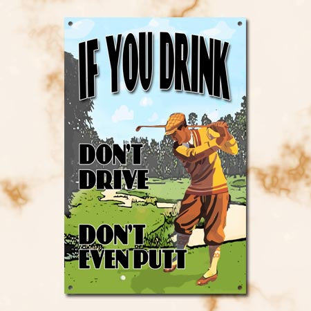 If You Drink Metal Sign