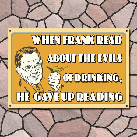 Personalized Evils Of Drinking Metal Sign