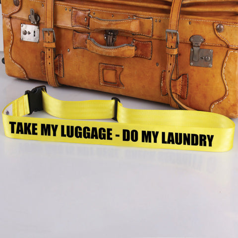 Bag Tag: Take My Luggage